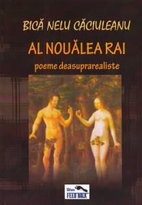 Bica-Nelu-Caciuleanu-Al-noualea-Rai