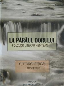 Gheorghe Ţigău - la Pârâul Dorului