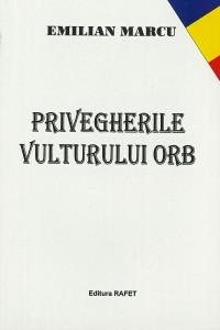 Emilian-Marcu-Privegherile-vulturului-orb